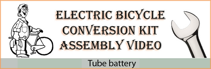 Kit assembly tube battery video